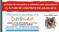 """El Colegio Armenio Jrimianorganiza el seminario""""El futuro se construye en las aulas"""", destinado a docentes y a personas interesadas en temáticas educativas y su relación con la diversidad y los […]"""