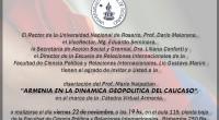 El Ing. Mario Nalpatian, miembro del Consejo Nacional Armenio Mundial, disertará en la Universidad Nacional de Rosario en el marco de la Cátedra Virtual Armenia. Esta destacada actividad académica se […]