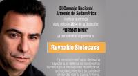 El periodista Reynaldo Sietecase recibirá ladistinción Hrant Dink al periodismo argentinoentregado por elConsejo Nacional Armenio de Sudaméricael jueves 26 de junio a las 20:30. Este galardón lleva desde el 2007 […]