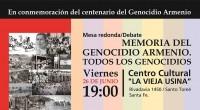 """El viernes 26 de junio, en el Centro Cultural """"La Vieja Usina"""", Rivadavia 1450, Santo Tomé, Provincia de Santa Fe, se realizará la mesa redonda """"Memoria del Genocidio Armenio. Todos […]"""