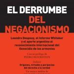 El derrumbe del negacionismo. Leandro Despouy, el Informe Whitaker y el aporte argentino al reconocimiento internacional del Genocidio de los armenios