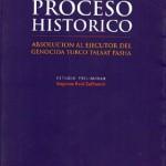 Un proceso histórico. Absolución al ejecutor del genocida turco Talaat Pasha