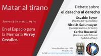 """Invitamos a la charla debate """"Matar al tirano"""", a realizarse el jueves 3 de marzo a las 19 hs, en Virrey Cevallos, Espacio Para la Memoria, (Virrey Cevallos 630., C.A.B.A.) […]"""
