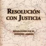 RESOLUCIÓN CON JUSTICIA. REPARACIONES POR EL GENOCIDIO ARMENIO