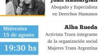 """El miércoles 15 de agosto se desarrollará la charla """"Diana Sacayan: un fallo histórico sobre travesticidio"""". El panel estará integrado por Juan Kassargian, Alba Rueda y Facundo Ábalo. La misma […]"""