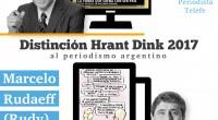 """El Consejo Nacional Armenio otorgará laDistinción """"Hrant Dink"""" 2017al periodismo argentino a Rodolfo Bariliy a Marcelo Rudaeff.La entrega se realizará el miércoles 12 de julio a las 21:00hs en la […]"""